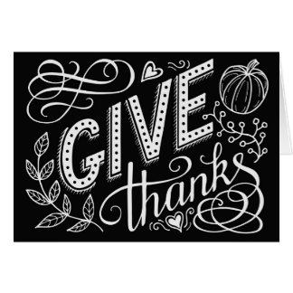 Give thanks hand lettering quote on chalk board card