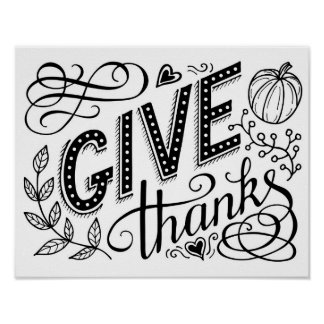 Give thanks hand lettering quote. Thanksgiving Poster