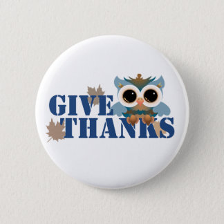 Give Thanks Owl 6 Cm Round Badge