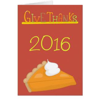 Give Thanks Sweet Potato Pie Thanksgiving Card