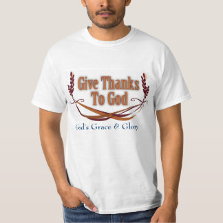 Give Thanks To God T-Shirt White