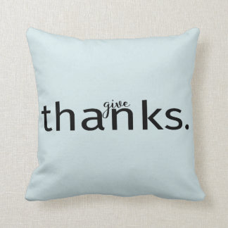 Give Thanks typography on Pillow