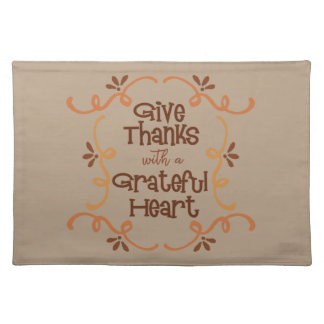 Give thanks with a grateful heart placemat