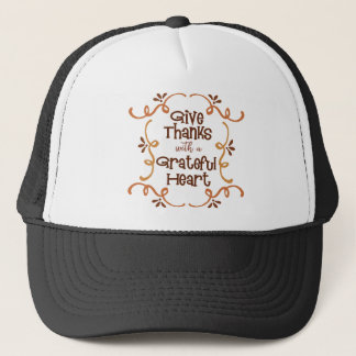 Give thanks with a grateful heart trucker hat
