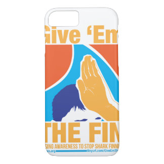 Give Them The Fin Phone Case