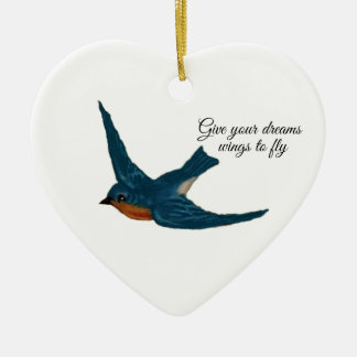 """""""Give your Dream Wings to Fly"""" with Bluebird Ceramic Ornament"""