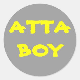 Give yourself an ATTA BOY Round Sticker