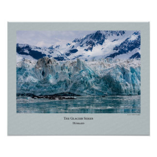 Glacier Series - Hubbard 272 Poster