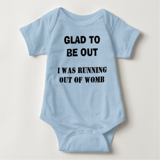 GLAD TO BE OUT BABY BODYSUIT