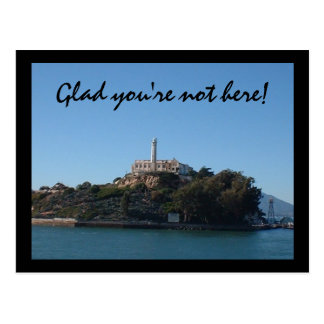 Glad you're not here! postcard