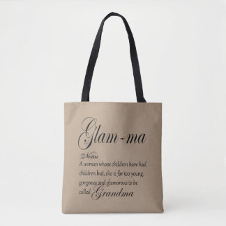 GLAM MA grandma definition Tote Bag