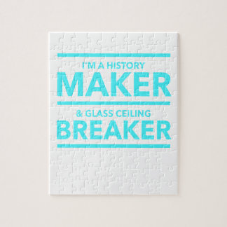 GLASS CEILING BREAKER HISTORY MAKER  T-SHIRT PUZZLE