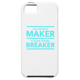 GLASS CEILING BREAKER HISTORY MAKER  T-SHIRT TOUGH iPhone 5 CASE