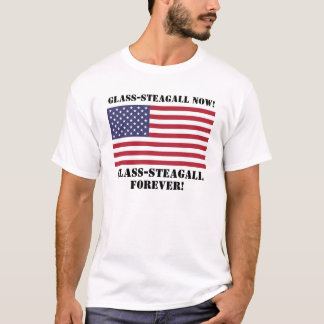 Glass-Steagall T-Shirt