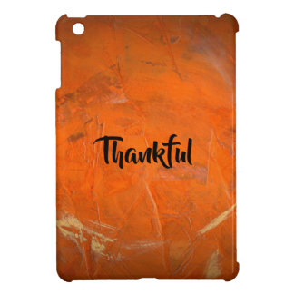 Glazed Terra Cotta Thankful Cover For The iPad Mini