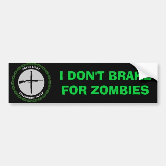 GLAZS Don't Brake Bumper Sticker