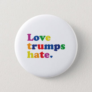 GLBT Love Trumps Hate 6 Cm Round Badge