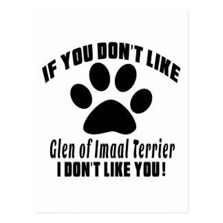 Glen of Imaal Terrier Don't Like Designs Postcard