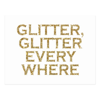 Glitter glitter every where postcard