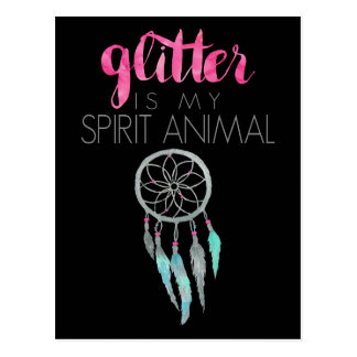 Glitter Is My Spirit Animal Pink Mint Dreamcatcher Postcard