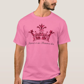 glitterimage23, Princess is as Princess does T-Shirt