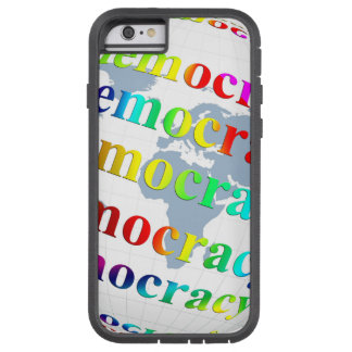 Global Democracy Tough Xtreme iPhone 6 Case