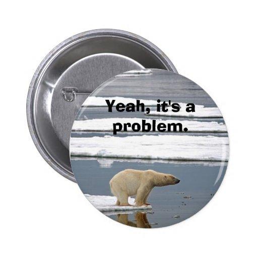Global Warming Pin