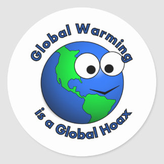 Global Warming is a Global Hoax Round Stickers