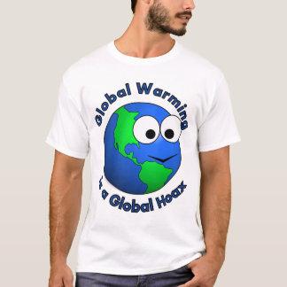 Global Warming is a Global Hoax T-Shirt