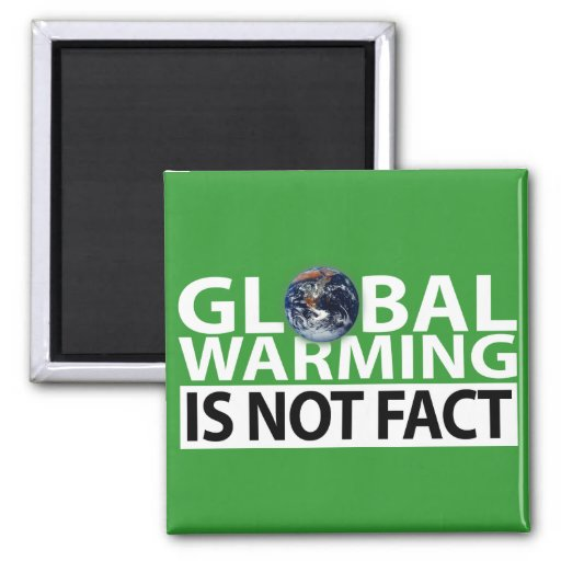 Global Warming is not Fact Magnet
