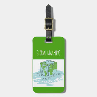 Global Warming is so Uncool Luggage Tag