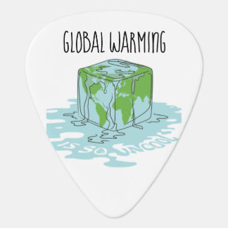 Global Warming is so Uncool Plectrum