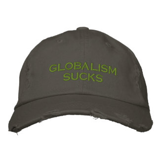 globalism sucks embroidered hat