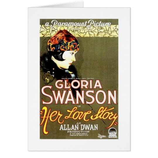 Gloria Swanson Her Love Story movie poster Card