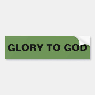 """Glory To God"" Bumper Sticker"
