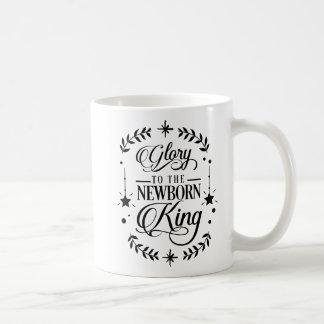 Glory to the Newborn King Christmas   Coffee Mug