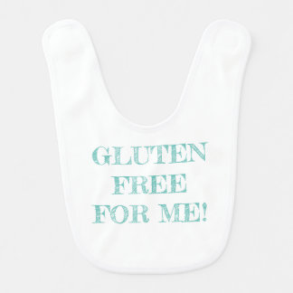 """""""Gluten Free For Me!"""" Bib with Light Teal Text"""