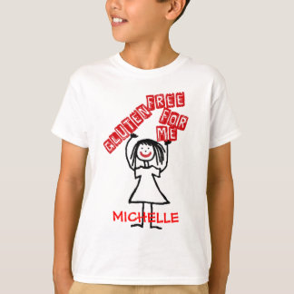 Gluten Free For Me Girl T-shirts