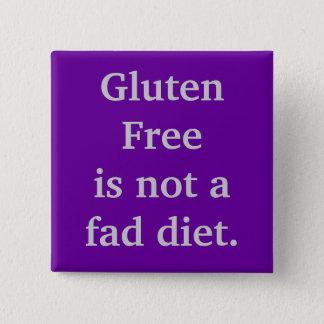 Gluten Freeis not a fad diet. 15 Cm Square Badge