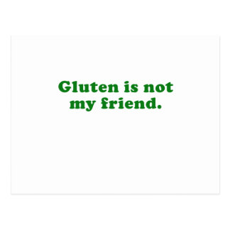 Gluten is Not My Friend Postcard