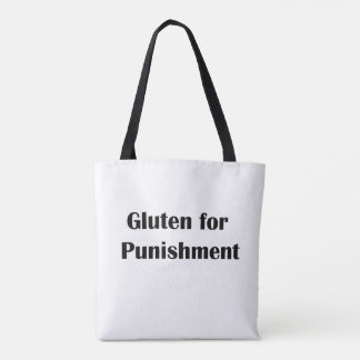 Glutton for Punishment?! Tote Bag