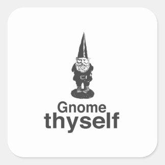 Gnome Thyself Square Sticker