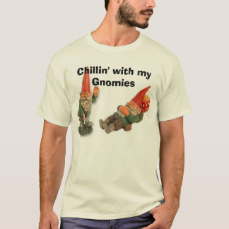 gnomes520peter-tn, gnome716jim-tn, Chillin' wit... T-Shirt