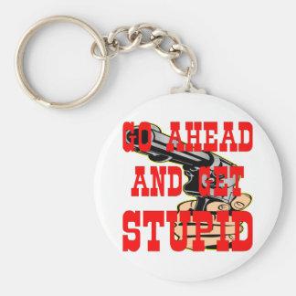 Go Ahead And Get Stupid BFG (Big F'in Gun) Basic Round Button Key Ring