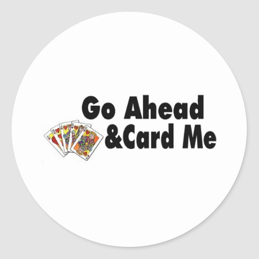 Go Ahead & Card Me Stickers