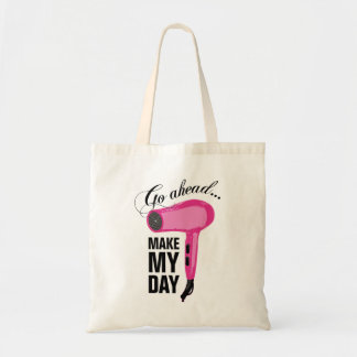 Go Ahead Make My Day - Pink Blow Dryer Budget Tote Bag
