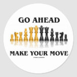 Go Ahead Make Your Move (Chess Set) Round Sticker