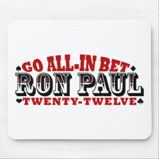 GO ALL IN BET RON PAUL MOUSE PAD