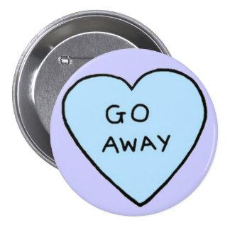 Go Away 7.5 Cm Round Badge