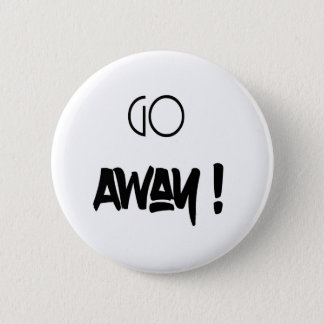 Go Away - button
